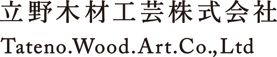 Tateno.Wood.Art.Co.,Ltd