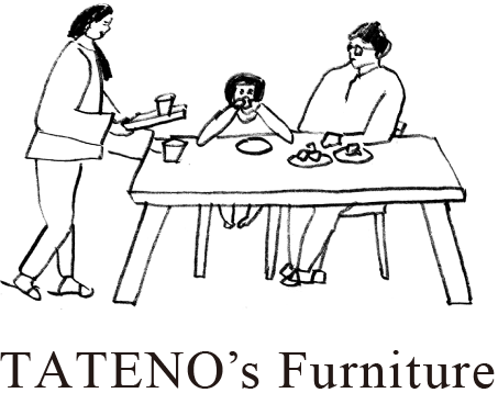 TATENO's Furniture